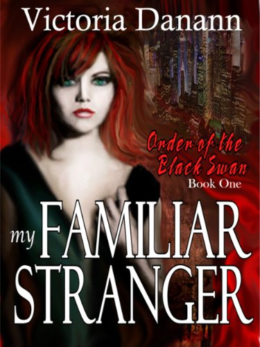 """<strong>Like a little romance? Or a lot? Enjoy This Free Excerpt From KND Romance of The Week: Victorian Danann's <em>My Familiar Stranger – A Paranormal Romance (The Order of the Black Swan)</em> …Think """"Anne Rice meets Kresley Cole"""" – Paranormal Romance with the Accent on Romance! And With Over 55 Rave Reviews & Just 99 Cents on Kindle, You Don't Want To Miss This!</strong>"""