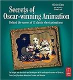 echange, troc Olivier Cotte - Secrets of Oscar-winning Animation: Behind the Scenes of 13 Classic Short Animations