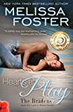 Hearts at Play (Love in Bloom: The Bradens, Book 6) (Volume 6)