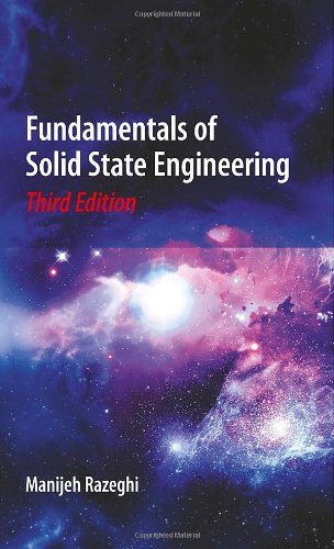 Fundamentals of Solid State Engineering, 3rd Edition