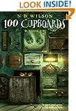 100 Cupboards (100 Cupboards, Bk 1)
