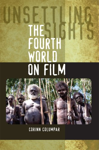 Unsettling Sights: The Fourth World on Film (World On Film compare prices)
