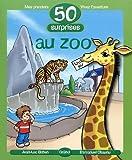 echange, troc Jean-Luc Bizien, Emmanuel Chaunu - 50 surprises au zoo