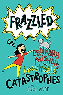 Book Cover: Frazzled #2: Ordinary Mishaps and Inevitable Catastrophes