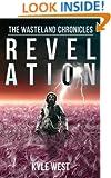 Revelation (The Wasteland Chronicles, Book 4)