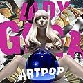 ARTPOP (ED) by Lady Gaga [Music CD]