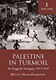 img - for Palestine in Turmoil: The Struggle for Sovereignty, 1933-1939 (Vol. I) (Israel: Society, Culture, and History) book / textbook / text book