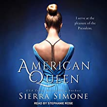 American Queen: American Queen Series, Book 1 Audiobook by Sierra Simone Narrated by Stephanie Rose