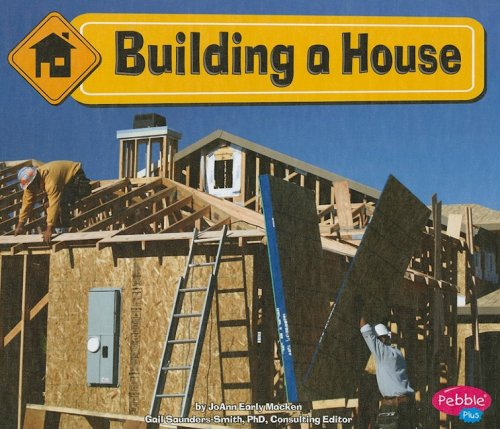 Building a House (Construction Zone)