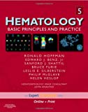 img - for Hematology: Basic Principles and Practice, Expert Consult - Online and Print, 5e (Expert Consult Title: Online + Print) book / textbook / text book
