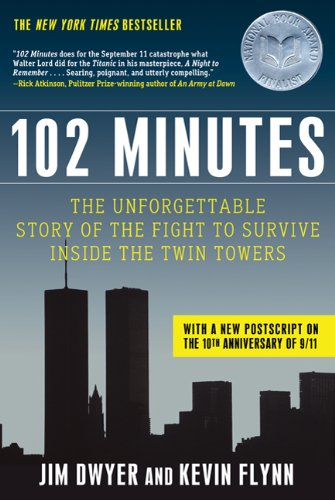 102 Minutes: The Unforgettable Story of the Fight to...