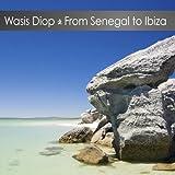 From Senegal to Ibiza