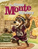 The Great Monte Mystery