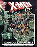 X-Men: God Loves, Man Kills (Marvel Graphic Novels, No. 5)