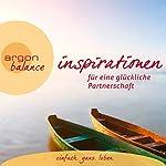 Inspirationen für eine glückliche Partnerschaft | Maja Günther