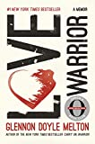 Love Warrior (Oprah's Book Club): A Memoir