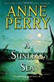 A Sunless Sea: A William Monk Novel