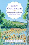 Bon Courage: Rediscovering the Art of…