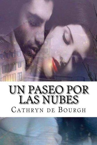 Un paseo por las nubes (Spanish Edition)