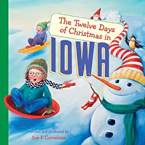 The Twelve Days of Christmas in Iowa (The Twelve Days of Christmas in America) e-book downloads