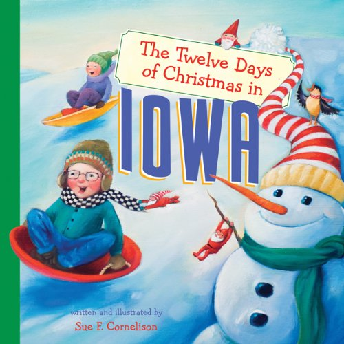The Twelve Days of Christmas in Iowa (The Twelve Days of Christmas in America)