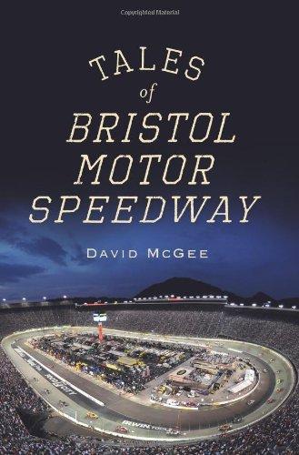 Tales Of Bristol Motor Speedway Landmarks