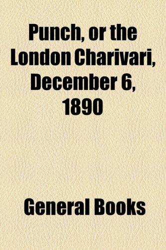 Punch, or the London Charivari, December 6, 1890