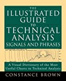 img - for The Illustrated Guide to Technical Analysis Signals and Phrases book / textbook / text book