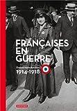 Françaises en guerre (1914-1918)