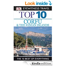 DK Eyewitness Top 10 Travel Guide: Corfu & the Ionian Islands: Corfu & the Ionian Islands