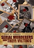 img - for Serial Murderers and their Victims 6th edition by Hickey, Eric W. (2012) Paperback book / textbook / text book