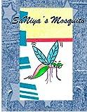 SaNiya's Mosquito