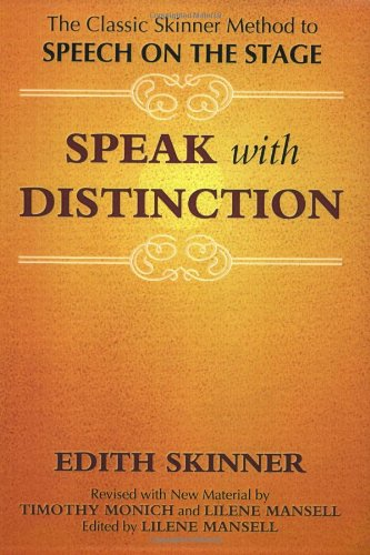 Speak with Distinction: The Classic Skinner Method to...