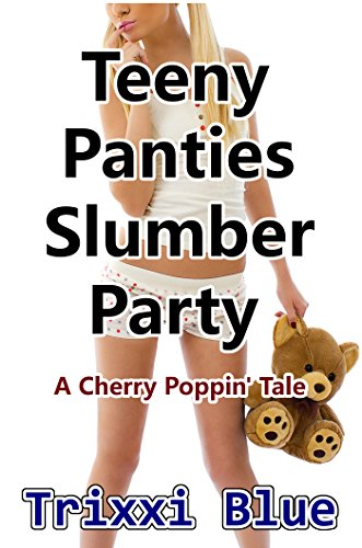 teeny-panties-slumber-party-forbidden-cherry-erotica-xxxx-taboo