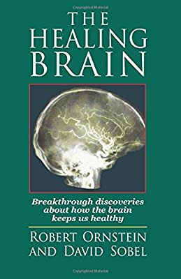 The-Healing-Brain-Breakthroiugh-Discoveries-About-How-the-Brain-Keeps-Us-Health