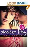 Skater Boy (First Kiss Club Book 1)