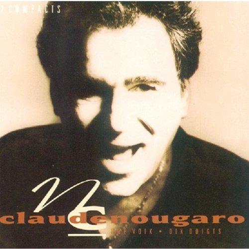 Claude Nougaro - Une Voix - Dix Doigts - Zortam Music