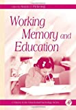 Working Memory and Education (Educational Psychology)
