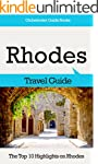 Rhodes Travel Guide: The Top 10 Highl...