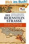 Die Bernsteinstra�e: Verborgene Hande...