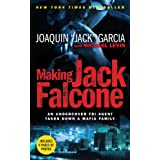 Making Jack Falcone: An Undercover FBI Agent Takes Down a Mafia Family ~ Michael Levin