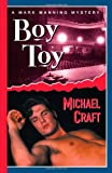 Boy Toy: A Mark Manning Mystery (Mark Manning Mysteries (St. Martin's Paperback))