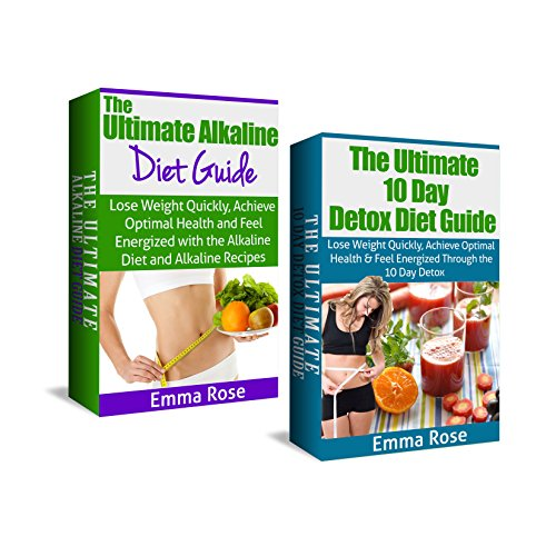 Alkaline Diet & 10 Day Detox Diet Box Set: Lose Weight Quickly, Achieve Optimal Health, & Feel Energized: Alkaline Diet, Ph Miracle, Alkaline Foods, Alkaline ... Detox Diet, Weight Loss, Detox Cleanse)