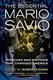 img - for The Essential Mario Savio: Speeches and Writings that Changed America book / textbook / text book