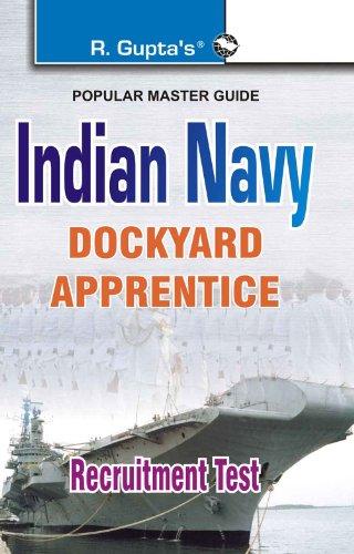 Indian Navy Dockyard Apprentice Recruitment Exam Guide: Recruitment Test (Popular Master Guide)