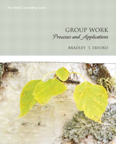 Group Work: Processes and Applications (Erford)