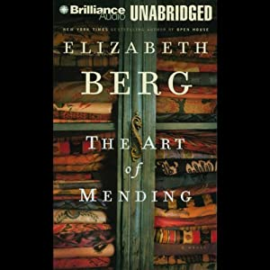 The Art of Mending | [Elizabeth Berg]