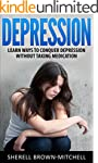 Depression: Learn Ways To Conquer Dep...