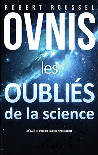 Ovnis: Les oubliés de la science