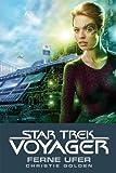 Star Trek - Voyager 2: Ferne Ufer